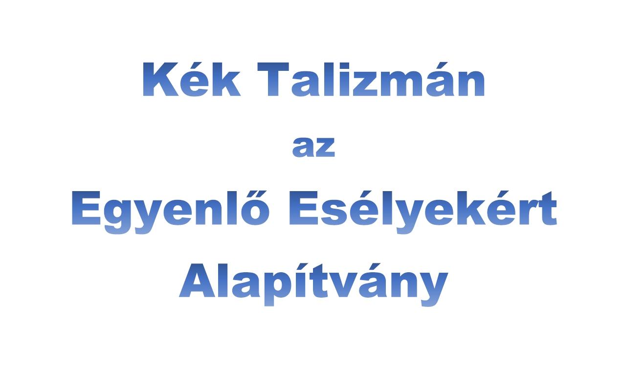 Kék Talizmán Alapítvány felirat